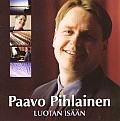 Luotan Isään, Ulla ja Paavo Pihlainen