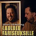 Lauluja fariseuksille, Sakari Söderling