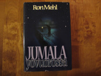 Jumala yövuorossa, Ron Mehl