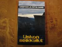 Uskon seikkailut, Kristian ja Ritva Sand