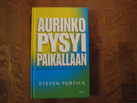Aurinko pysyi paikallaan, Steven Furtick,o