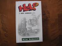 Help, I need somebody, Walter Heidenreich