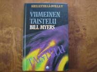 Viimeinen taistelu, Bill Myers