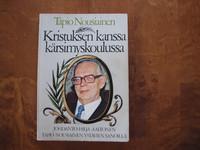 Kristuksen kanssa kärsimyskoulussa, Tapio Nousiainen