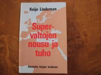 Supervaltojen nousu ja tuho, Keijo Lindeman