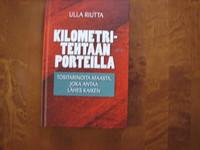 Kilometritehtaan porteilla, Ulla Riutta