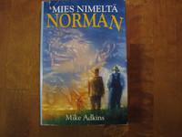Mies nimeltä Norman, Mike Adkins