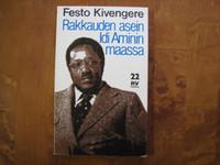Rakkauden asein Idi Aminin maassa, Festo Kivengere