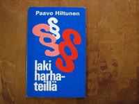 Laki harhateillä, Paavo Hiltunen
