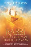 Rabbi katsoo kuolemanjälkeiseen elämään, Jonathan Bernis