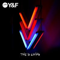 This is living, Hillsong Y & F