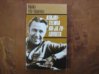 Kirjoitelmia 60- ja 70-luvulta, Niilo Yli-Vainio