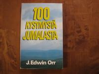 100 kysymystä Jumalasta, J. Edwin Orr