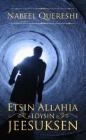 Etsin Allahia, löysin Jeesuksen, Qureshi Nabeel