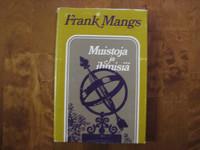Muistoja ja ihmisiä, Frank Mangs