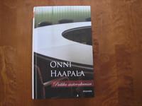 Paikka sisärenkaassa, Onni Haapala, d2