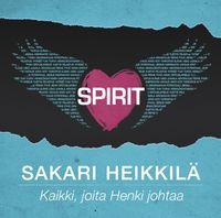 Spirit, kaikki joita henki johtaa, Sakari Heikkilä