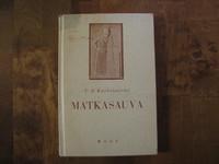 Matkasauva, katkelmia ja säkeitä päiväkirjasta, V.A. Koskenniemi