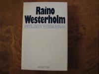 Kristilliseen yhteiskuntaan, Raino Westerholm