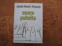 Seurapuheita, Jaakko Haavio