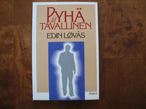 Pyhä ja tavallinen, Edin Lovås
