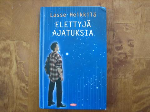 Elettyjä ajatuksia, Lasse Heikkilä