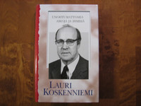 Unohtumattomia aikoja ja ihmisiä, Lauri Koskenniemi