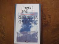 Rukoile ja kuuntele, Ingrid Eskilt