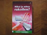 Miksi ja miten rukoilen, Nicky Gumbel