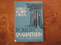 Polkuja Raamattuun, Niilo Tuomenoksa