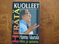 Herätä kuolleet, Hannu Vaurula