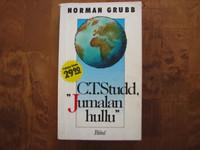 C.T. Studd, Jumalan hullu, Norman Grubb