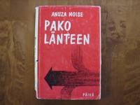 Pako länteen, Anuza Moise