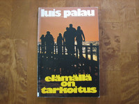 Elämällä on tarkoitus, Luis Palau