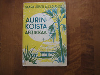 Aurinkoista Afrikkaa, Saara Jussila-Carlsnäs