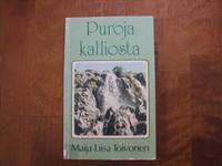 Puroja kalliosta, Maija-Liisa Toivonen