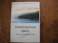 Kääntymyksen ajassa, Owe Lindeskär