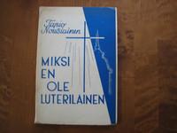 Miksi en ole luterilainen, Tapio Nousiainen