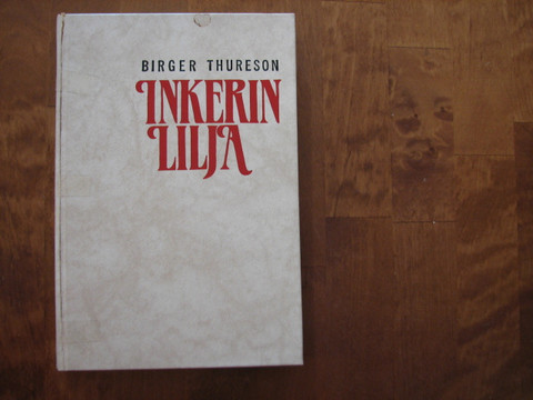 Inkerin Lilja, Birger Thureson