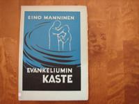 Evankeliumin kaste, Eino Manninen