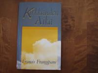Kirkkauden aika, Francis Frangipane
