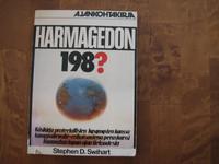 Harmagedon 198?, Stephen D. Swihart