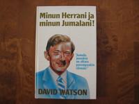 Minun Herrani ja minun Jumalani, David Watson