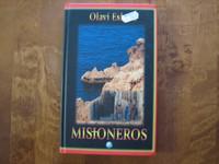 Misioneros, Olavi Eskola