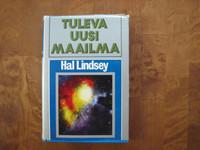 Tuleva uusi maailma, Hal Lindsey