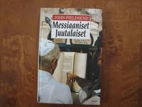 Messiaaniset juutalaiset, John Fieldsend