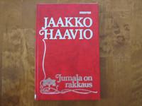 Jumala on rakkaus, Jaakko Haavio