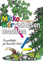 Mikko Mörrinkäisen maailma, Heli Karjalainen