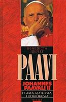 Paavi Johannes Paavali II, elämä, ajatuksia, tuokiokuvia, Benedicta Idefelt