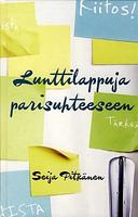 Lunttilappuja parisuhteeseen, Seija Pitkänen